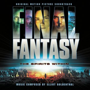 Final Fantasy - Original Motion Picture Soundtrack