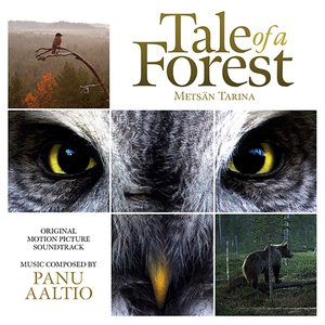Metsän Tarina (The Tale of a Forest) [Original Motion Picture Soundtrack]