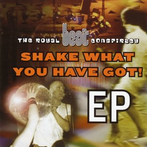 Shake What You Have Got