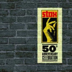 Stax 50th Anniversary