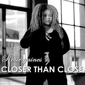 Closer Than Close - The Mixes