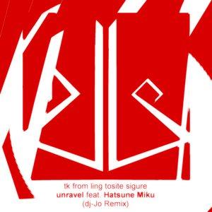 unravel feat. Hatsune Miku (dj-Jo Remix)