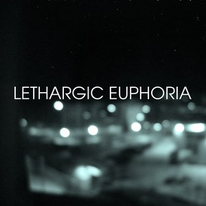 Avatar for Lethargic Euphoria