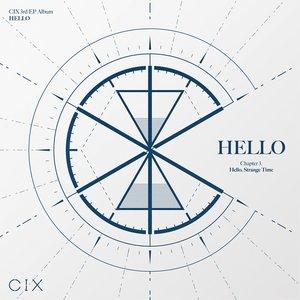 HELLO Chapter 3: Hello, Strange Time