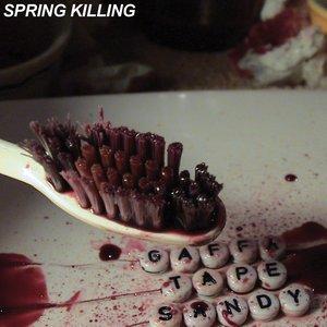 Spring Killing