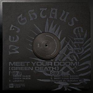 Meet Your Doom! (Green Death)