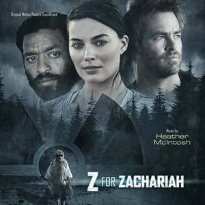 Z For Zachariah (Original Motion Picture Soundtrack)
