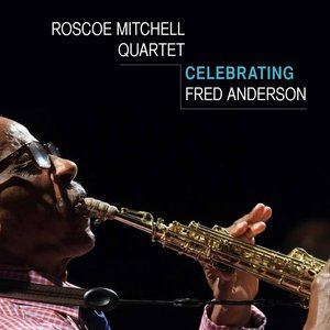 Celebrating Fred Anderson