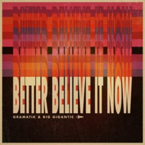 Better Believe It Now - Single