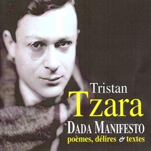Dada Manifesto: Poèmes, délires & textes