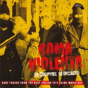 Roma violenta: La Cinevox si incazza (Rare Tracks from the Best Italian 70's Crime Movie Ost)