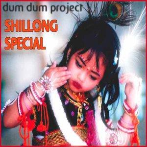 Shillong Special