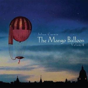 The Mango Balloon Volume 2