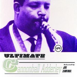 Ultimate Cannonball Adderley