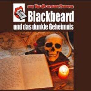 Blackbeard Und Das Dunkle Geheimnis