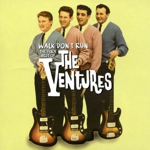 Walk Don'T Run - The Very Best Of The Ventures
