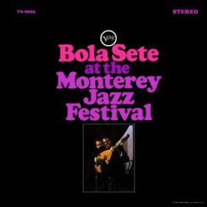 Imagem de 'Bola Sete At The Monterey Jazz Festival'