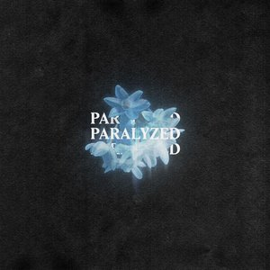 Paralyzed - Single