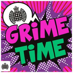 Grime Time - Ministry of Sound
