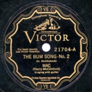 The Bum Song–No. 2 / The Big Rock Candy Mountains