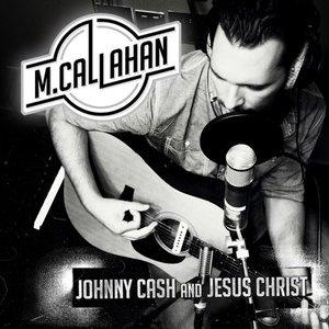 Johnny Cash and Jesus Christ