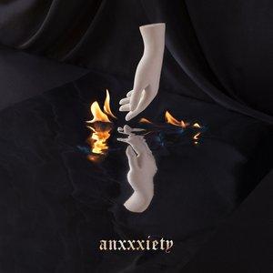 Anxxxiety