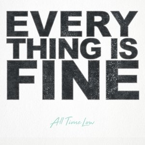 Everything Is Fine - Single
