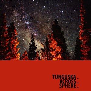 Ellipsis: Tunguska.Across.Sphere.