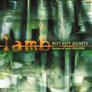 Best Kept Secrets - The Best Of Lamb 1996 - 2004