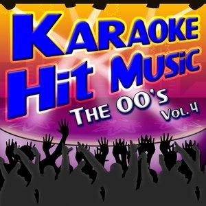 Karaoke Hit Music The 00's Vol. 4 - Instrumental Sing Alongs From The 2000's