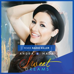 Sweet Dreams (Radio Killer Remix)