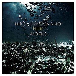 Hiroyuki Sawano NHK Works