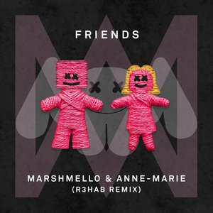 Friends (R3hab Remix) [Explicit]