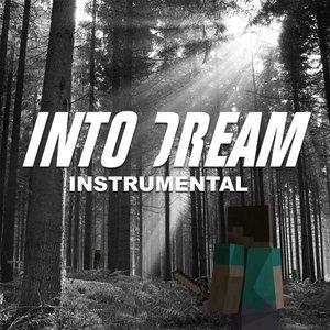 Into Dream: Instrumental Minecraft Music