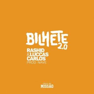 Bilhete 2.0 (feat. Luccas Carlos) - Single