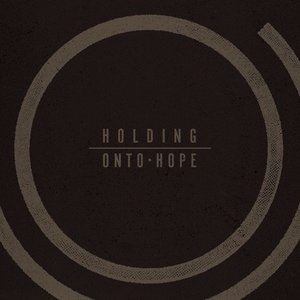 Holding Onto Hope