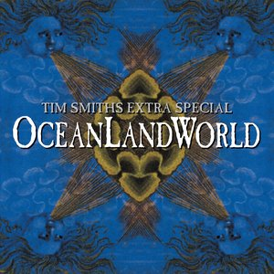 Tim Smith's Extra Special OceanLandWorld