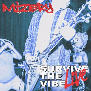 Survive The Vibe Live