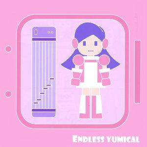 Endless Yumical