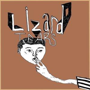 Lizard Tears