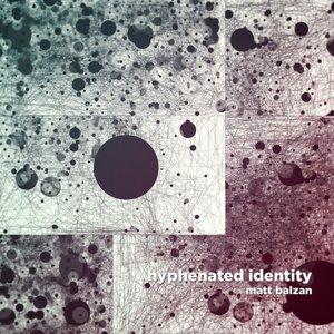 Hyphenated Identity