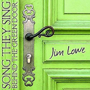 Song They Sing Behind The Green Door