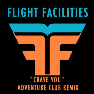 Crave You (Adventure Club Remix)