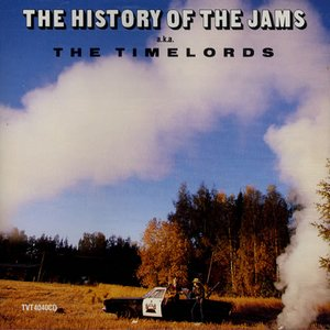 The History Of Jams a.k.a. The Timelords