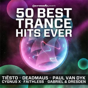 50 Best Trance Hits Ever