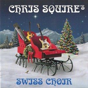 Chris Squire's Swiss Choir