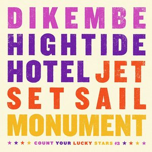 Dikembe/Hightide Hotel/Jet Set Sail/Monument Split
