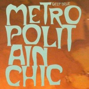 Metropolitan Chic