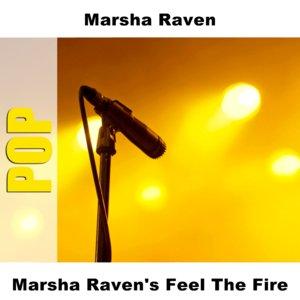 Marsha Raven's Feel The Fire