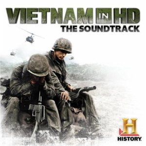 Vietnam In HD (Music from the Original History Channel Series)